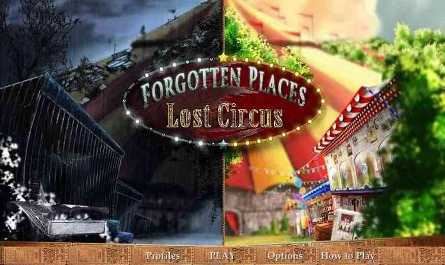 遗忘之地:失落的马戏团